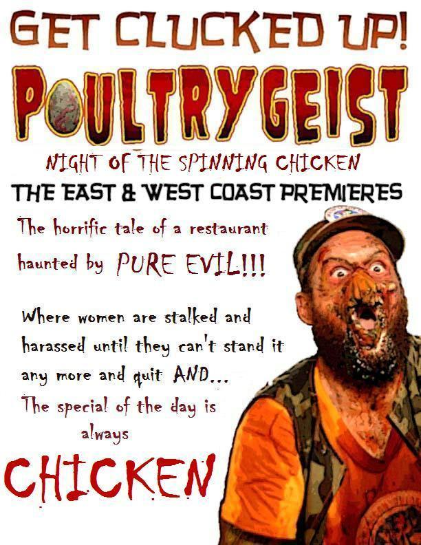 Poultrygeist... A horrific tale of woe!